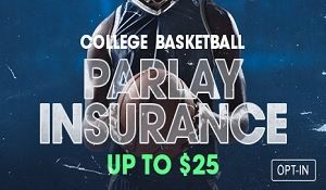 FanDuel College Basketball – Parlay Wager Insurance – Up to $25